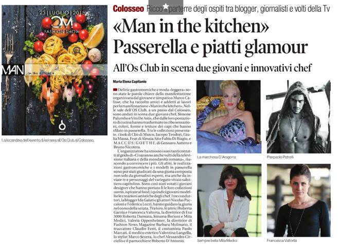 © Il Tempo - «Man in the kitchen» Passerella e piatti glamour